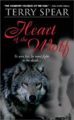 Heart of the Wolf :  To Win Her, He Must Fight to the Death... - Terry Spear