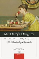 Mr Darcy's Daughter - Rebecca Ann Collins