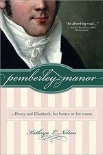 Pemberley Manor : Darcy and Elizabeth, for Better or for Worse - Kathryn Nelson