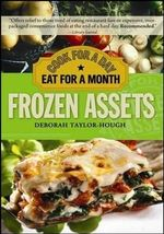 Frozen Assets : Cook for a Day, Eat for a Month - Deborah Taylor-Hough