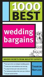 1000 Best Wedding Bargains - Sharon Naylor