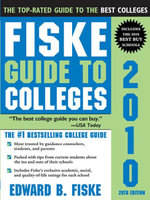 The Fiske Guide to Colleges 2010 - Edward B Fiske