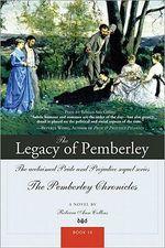 The Legacy of Pemberley - Rebecca Ann Collins
