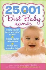 25,001 Best Baby Names - Lesley Bolton
