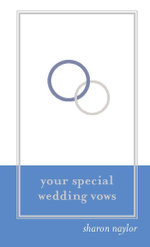Your Special Wedding Vows - Sharon Naylor