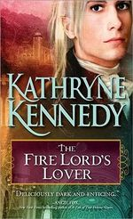 The Fire Lord's Lover : Elven Lords - Kathryne Kennedy