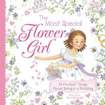 The Most Special Flower Girl - Linda Hill Griffith