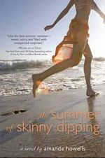 The Summer of Skinny Dipping - Amanda Howells