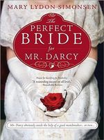 The Perfect Bride for Mr Darcy - Mary Lydon Simonsen