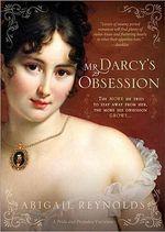 Mr Darcy's Obsession - Abigail Reynolds