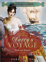 Darcy's Voyage : A Tale of Uncharted Love on the Open Seas - Kara Louise