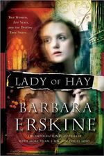 Lady of Hay : Two Women, Eight Hundred Years, and the Destiny They Share - Barbara Erskine