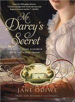 Mr Darcy's Secret - Jane Odiwe