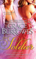 The Soldier : Duke's Obsession Series : Book 2 - Grace Burrowes
