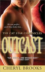 Outcast : The Cat Star Chronicles #4 - Cheryl Brooks