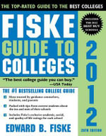 Fiske Guide to Colleges 2012 - Edward Fiske