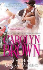 One Hot Cowboy Wedding : Spikes & Spurs Series : Book 4 - Carolyn Brown