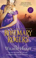 Wildest Heart - Rosemary Rogers