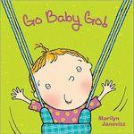 Go Baby Go! - Marilyn Janovitz