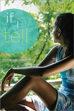 If I Tell - Janet Gurtler