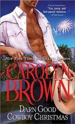Darn Good Cowboy Christmas : Spikes & Spurs Series : Book 3 - Carolyn Brown