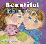 Beautiful Blue Eyes - Marianne Richmond