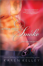 Where There's Smoke - Karen Kelley