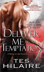 Deliver Me from Temptation : A Novel of the Paladin Warriors - Tes Hilaire