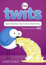 The Twits : Real Celebrities. Real Tweets. Real Funny. - Quinn Conroy