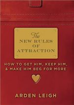 The New Rules of Attraction - Arden Leigh