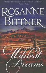 Wildest Dreams - Rosanne Bittner