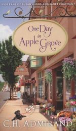 One Day in Apple Grove - C H Admirand