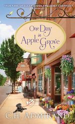 One Day in Apple Grove - C. H. Admirand