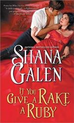 If You Give a Rake a Ruby - Shana Galen