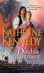 Double Enchantment - Kathryne Kennedy