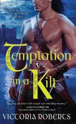 Temptation in a Kilt - Victoria Taylor Roberts