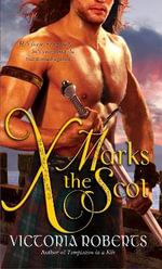 X Marks the Scot - Victoria Roberts