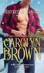 Mistletoe Cowboy : Spikes & Spurs Series : Book 5 - Carolyn Brown