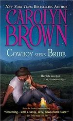 Cowboy Seeks Bride : Spikes & Spurs Series - Carolyn Brown