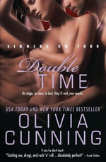 Double Time : Sinners on Tour - Olivia Cunning