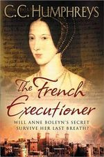 The French Executioner - C C Humphreys