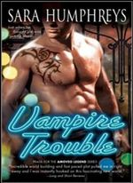 Vampire Trouble - Sara Humphreys