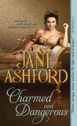 Charmed and Dangerous - Jane Ashford