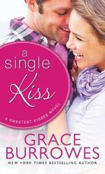 A Single Kiss : Single Hearts - Grace Burrowes
