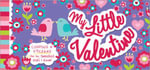 My Little Valentine : Coupons & Stickers for the Sweetest Girl I Know - Sourcebooks Inc