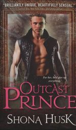 The Outcast Prince : Cat Star Chronicles - Shona Husk