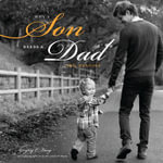 Why a Son Needs a Dad : 100 Reasons - Dr. Gregory E. Lang