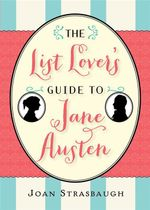 List Lover's Guide to Jane Austen : A Biography - Joan Strasbaugh