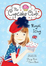 Royal Icing : The Cupcake Club - Sheryl Berk