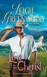 To Love and to Cherish - Leigh Greenwood